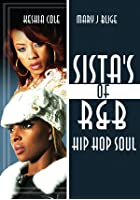 Sistas Of R'n'B Hip Hop Soul - Keyshia Cole And Mary J Blige