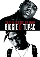 Slain Icons Of Rap - Biggie And Tupac