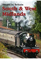 Steam In Britain - South And West Midlands
