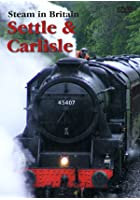 Steam In Britain - Settle And Carlisle