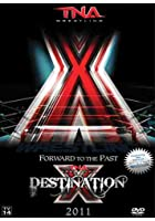 TNA Wrestling - Destination X 2011