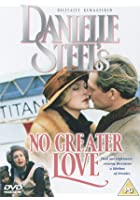 Danielle Steel's No Greater Love