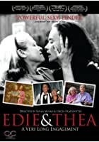 Edie &amp; Thea - A Very Long Engagement