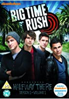 Big Time Rush - Series 1 - Vol.1 - Halfway There