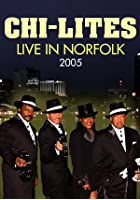 Chi-Lites - Live In Norfolk 2005