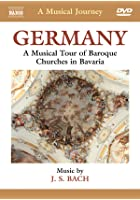 A Musical Journey - Germany - Bavarian Baroque Churches