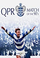 QPR - Match of the '90's