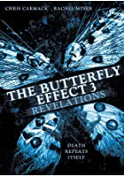 The Butterfly Effect 3 - Revelations