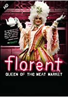 Florent - Queen of the Meat Market