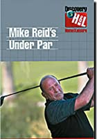Mike Reid's Under Par - Vol. 2