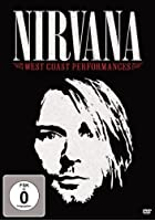 Nirvana - West Coast Performances