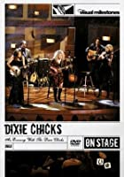 Dixie Chicks - An Evening With The Dixie Chicks