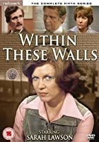 Within These Walls - Series 5