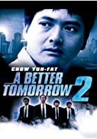 A Better Tomorrow II