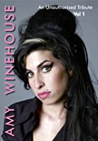 Amy Winehouse - An Unauthorised Tribute