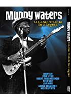Muddy Waters - All Star Tribute To A Legend