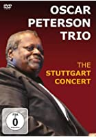 Oscar Peterson Trio - The Stuttgart Concert