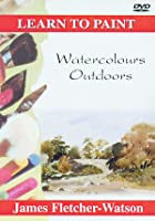 Learn To Paint - Watercolours Outdoors
