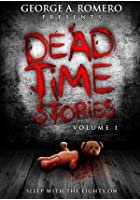 George A. Romero Presents - Deadtime Stories - Vol. 1