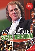 Andre Rieu: Fiesta Mexicana