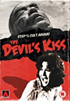 The Devil&#39;s Kiss