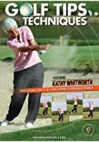 Kathy Whitworth - Golf Tips And Techniques