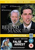 Behind The Mask / False Arrest