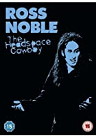 Ross Noble - Headspace Cowboy