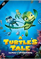A Turtle&#39;s Tale - Sammy&#39;s Adventures