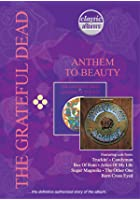 Classic Albums - The Grateful Dead - From Anthem to Beauty