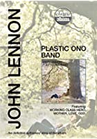 Classic Albums - John Lennon - Plastic Ono Band