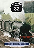 Marsden Rail 32: King's Cross to York - DVD