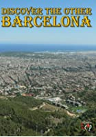 Discover The Other Barcelona