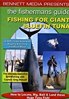 Fishing For Giant Bluefin Tuna
