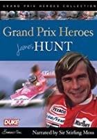 James Hunt - Grand Prix Hero