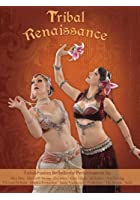 Tribal Renaissance/Tribal Fusion Bellydance