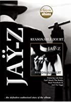 Classic Albums - Jay Z - Reasonable Doubt