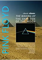 Classic Albums - Pink Floyd - The Making of The Dark Side of the Moon