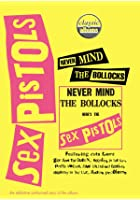 Classic Albums - The Sex Pistols - Never Mind The B*ll*cks Here