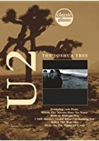 Classic Albums - U2 - The Joshua Tree