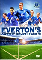 Everton Greatest Premier League XI