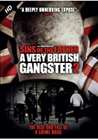 A Very British Gangster 2 - Sins of the Father