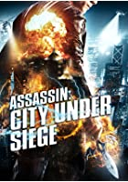 Assassin - City Under Siege