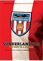 Sunderland - The Best Of A Decade