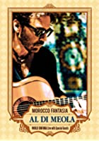 Al Di Meola - Morocco Fantasia