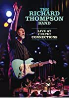 The Richard Thompson Band - Live At Celtic Connections