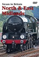 Steam In Britain - North and East Midlands