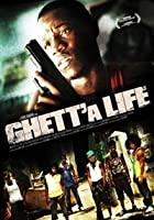 Ghett&#39;a Life