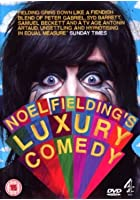 Noel Fielding's Luxury Comedy
