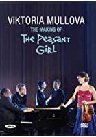 Viktoria Mullova - The Making Of The Peasant Girl